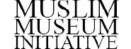 Muslim Museum Initiative